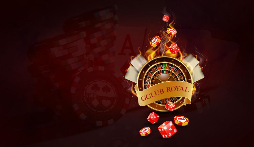 Gclub Royal คาสิโนออนไลน์ ที่ทุกคนต้องรู้จักแล้วลองเล่น